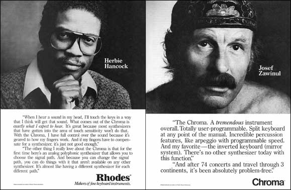 Herbie Hancock and Josef Zawinul endorsements for the Chroma